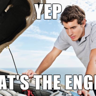 The Feeling You Get When You Fix Your Car Meme