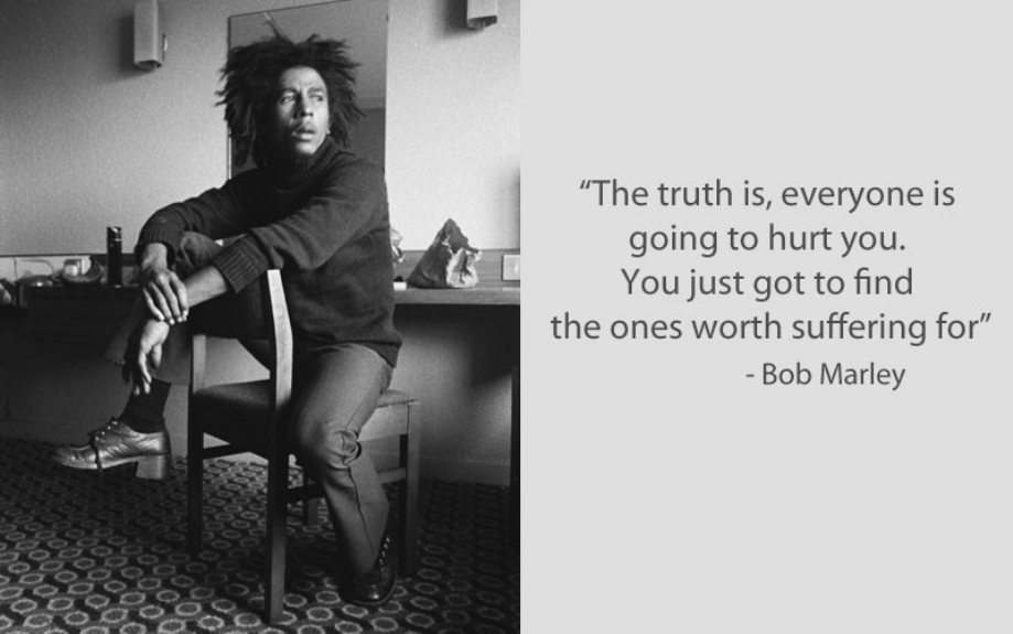 Bob Marley Quote On Friendship, Love, & Suffering