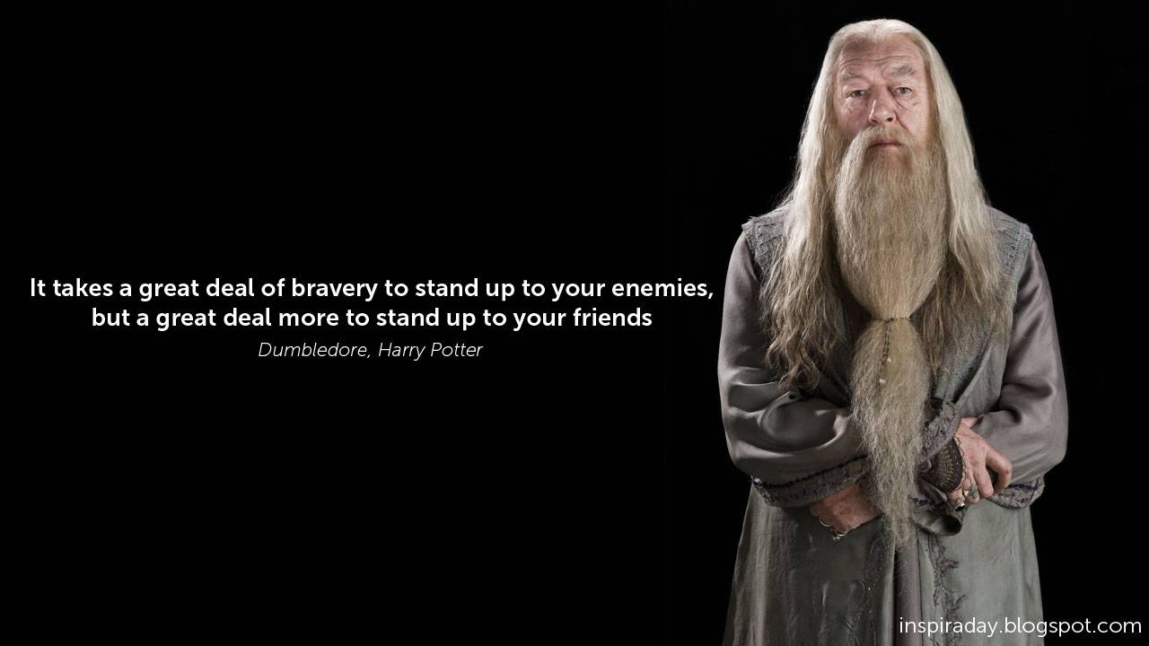 Great Famous Quotes Dumbledore Quote On Courage Enemies & Friends