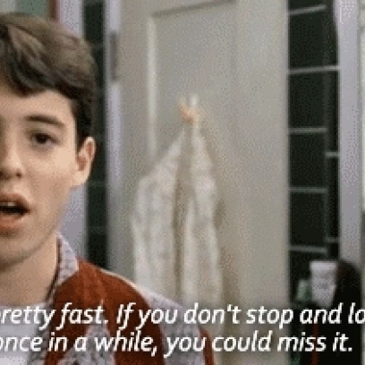 Life Goes By Pretty Fast & You Could Miss It Quote Gif In ...