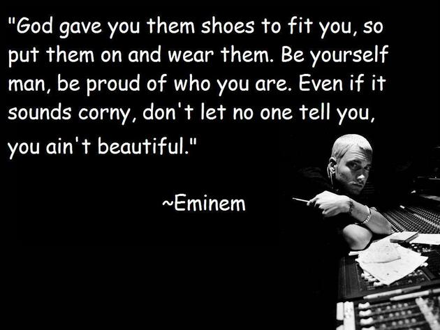 moving eminem quote on being proud of being your beautiful