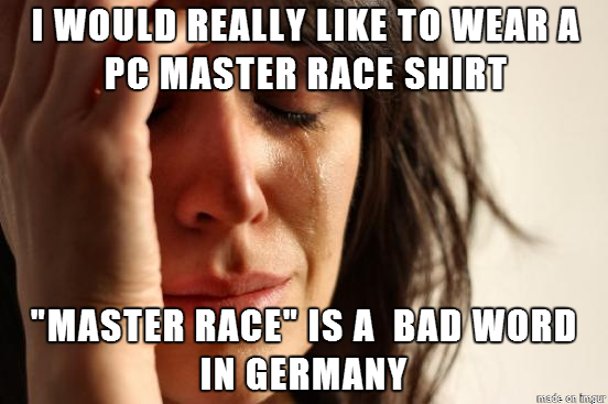 Communist Germany Takes The Freedom Of Wearing Pc Master Race T