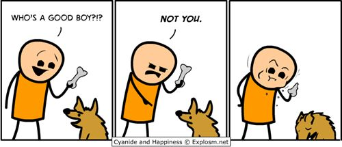 AHREN > everybody knows that it's now or never Dog-Finds-Out-He-Is-Not-The-Good-Boy-Who-Gets-This-Bone-Treat-In-Comic-By-Cyanide-and-Happiness