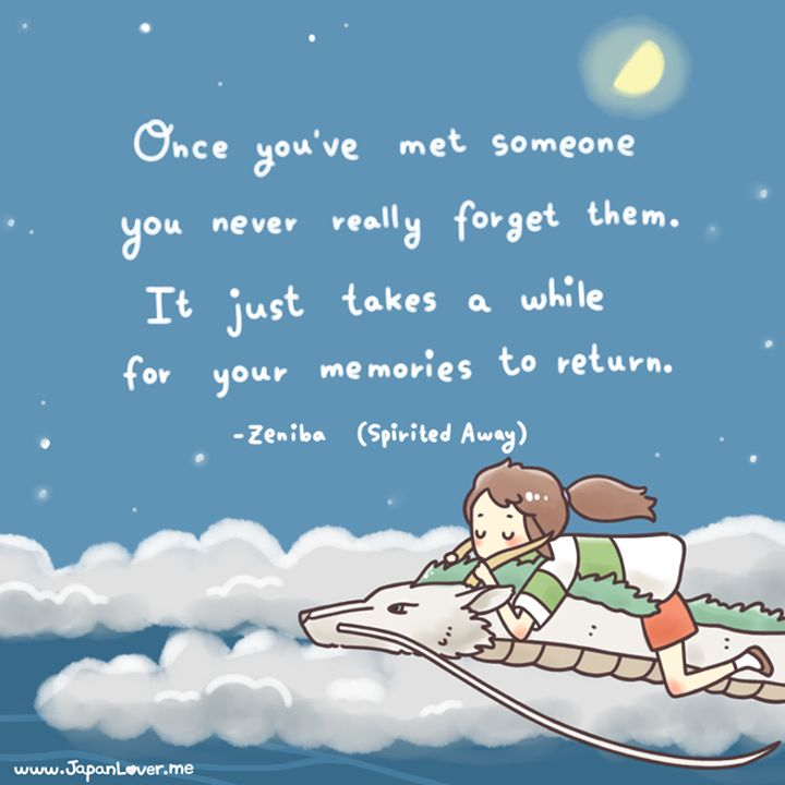 Spirited Away Quotes Entrancing Spirited Away Quote On Meeting New People & The Memories Of Them