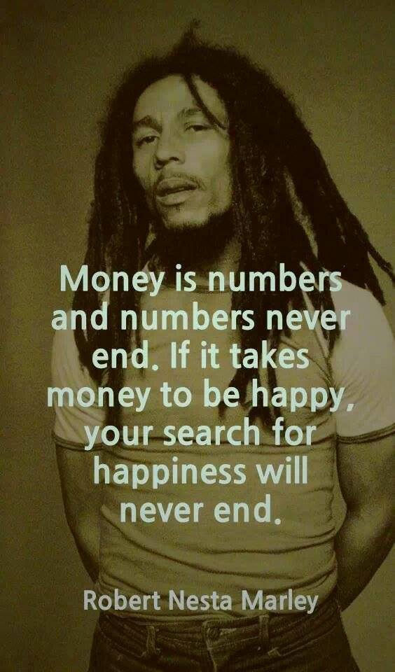 bob marley quote on money happiness
