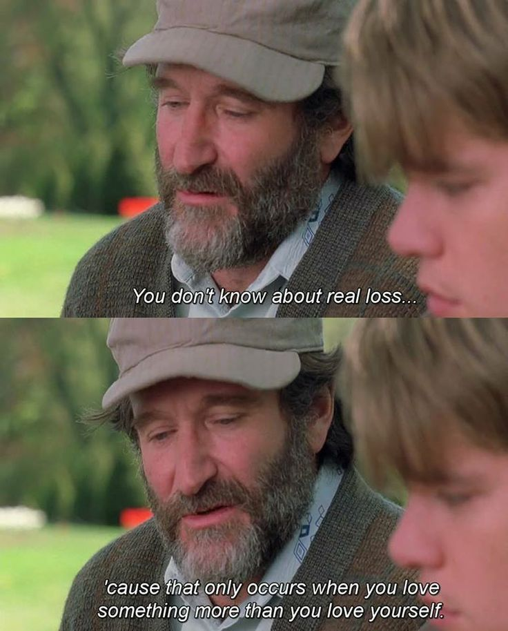 Robin Williams Quote From Good Will Hunting On Real Loss ...